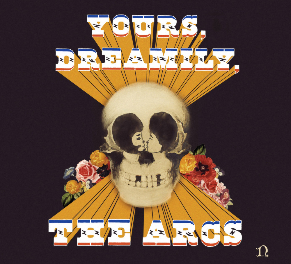 the-arcs_yours-dreamily_cover.jpg