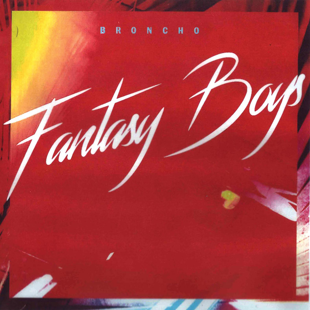 Broncho-Fantasy-Boys.jpg