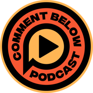 Comment Below Podcast