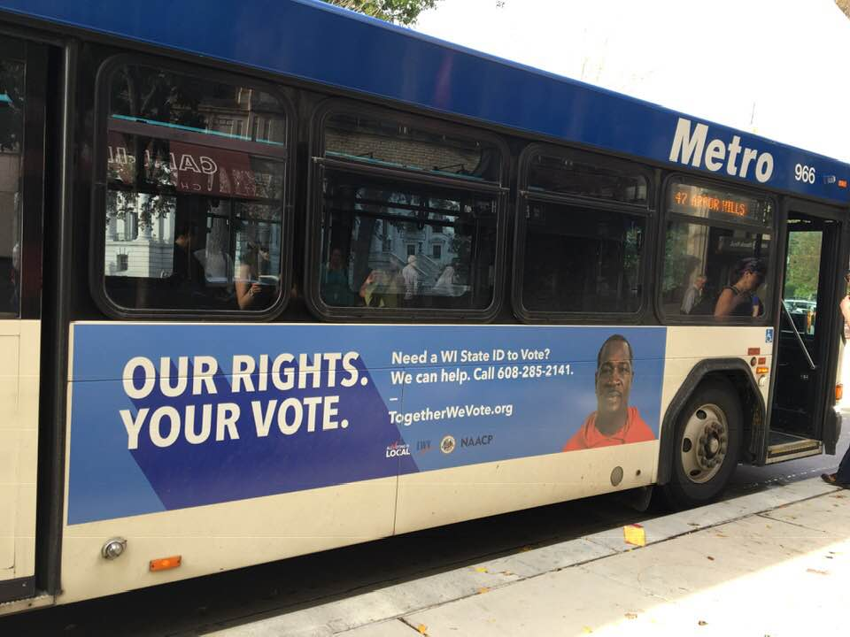 Through our partnership in the Voter ID Coalition, we helped sponsor ads inside and outside of Metro buses!