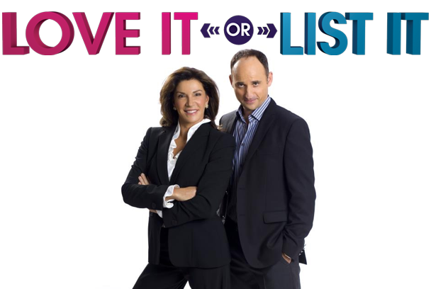 HGTV's Love It Or List It. One of many shows accused of oversimplifying the remodeling process.