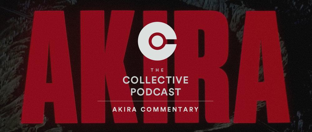 Ep. 165 - Akira Commentary - Full.jpg