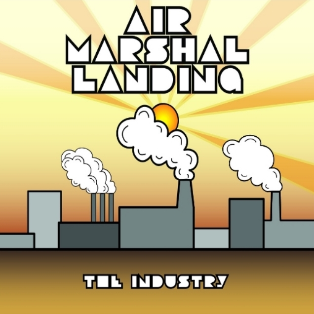Air Marshal Landing - The Industry EP