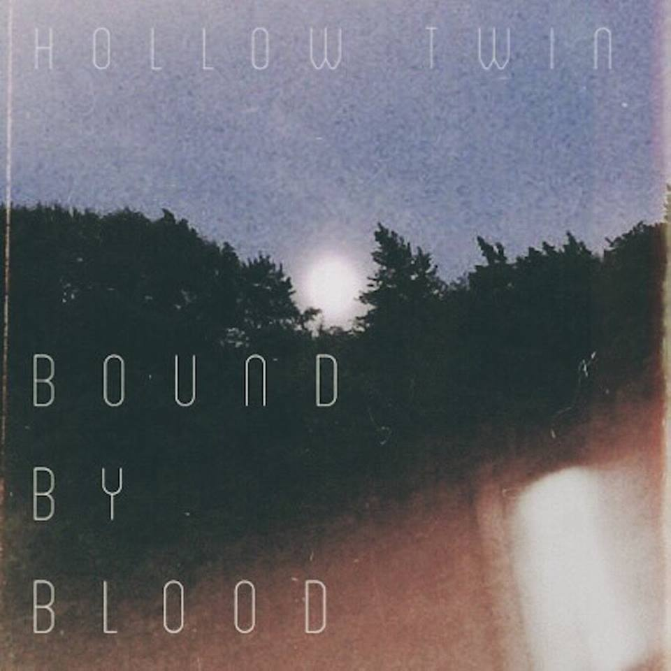 HOLLOW TWIN -  BOUND BY BLOOD     WRITING - PRODUCING - ENGINEERING - MIXING