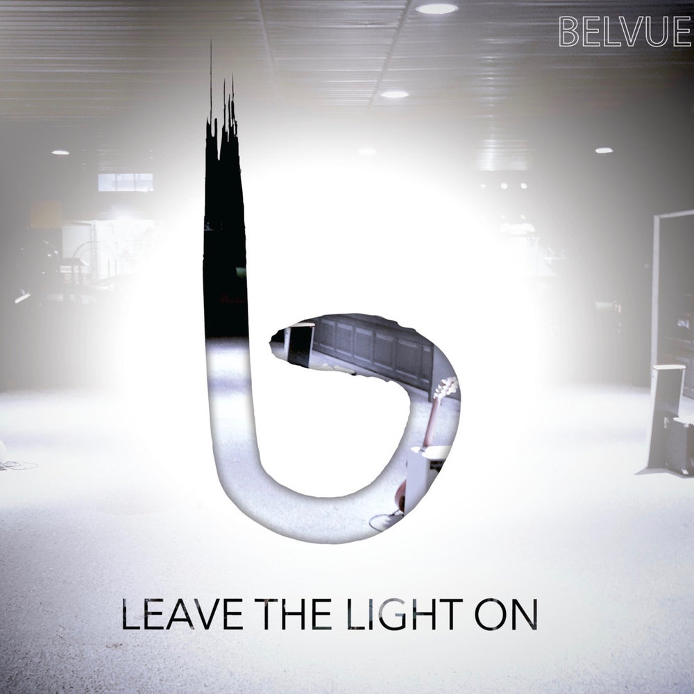 BELVUE -  LEAVE THE LIGHT ON     WRITING - PRODUCING - ENGINEERING