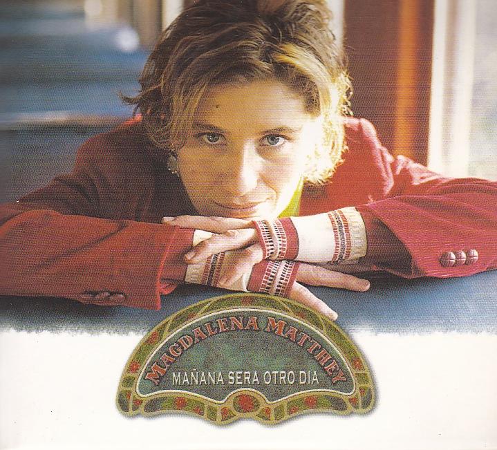 Manana sera otro dia  - Magdalena Matthey