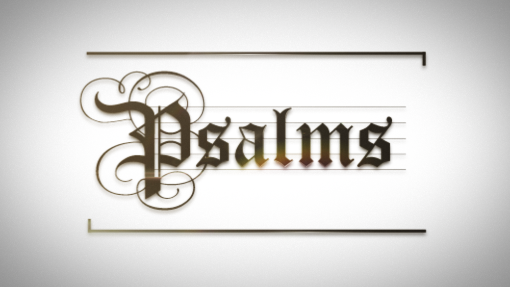 Psalms 16x9.png