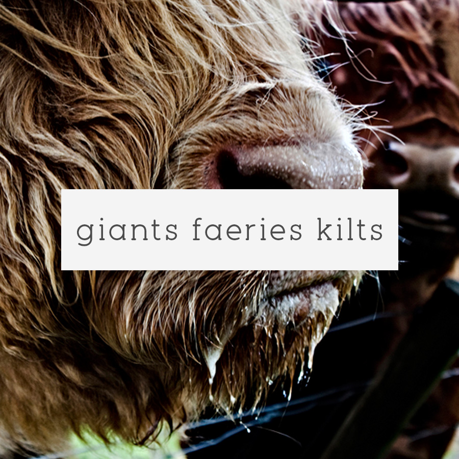 giants faeries kilts