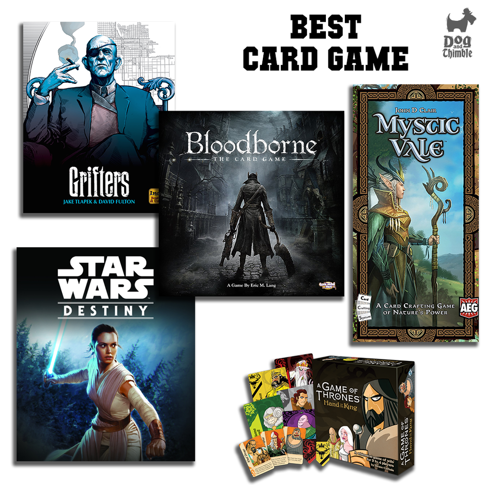 Best Card Game Bloodborne: The Card Game A Game of Thrones: Hand of the King Grifters Mystic Vale Star Wars: Destiny