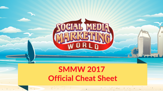 social-media-marketing-world-2017-cheat-sheet
