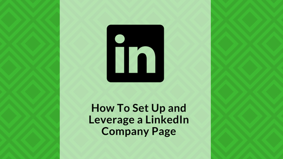 how-to-set-up-a-linkedin-company-page