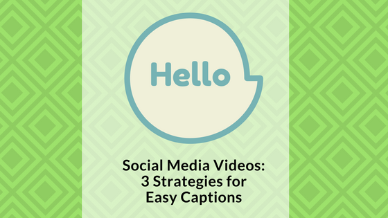 how-to-add-captions-to-videos-signature-social-blog