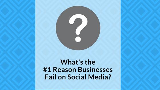 why-businesses-fail-on-social-media-signature-social-blog