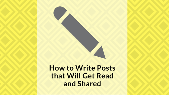 how-to-write-posts-that-will-get-read-and-shared-signature-social-blog