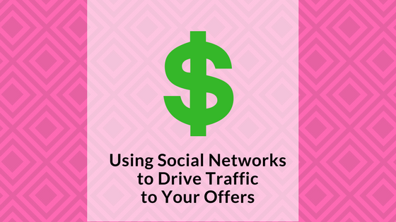 using-social-networks-to-drive-traffic-to-offers-sgnature-social-blog