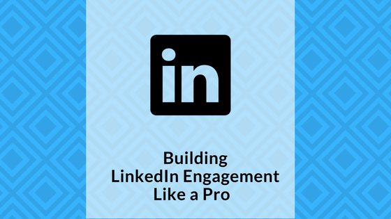 building-linkedin-engagement-like-a-pro