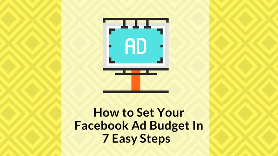 how-to-set-your-facebook-ad-budget-signature-social-blog