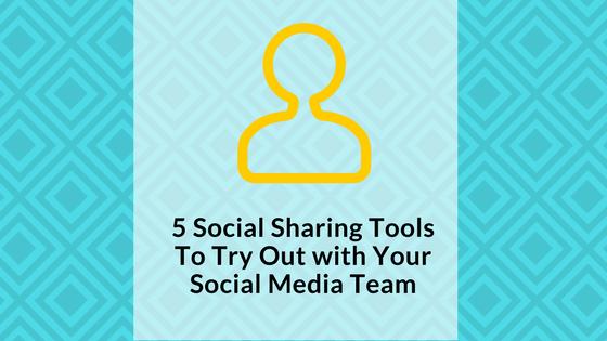 5-social-sharing-tools-for-your-social-media-team-signature-social-blog