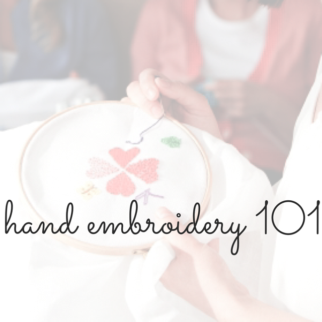 Hand Embroidery 101 Two Evening Session The Homestead Atlanta