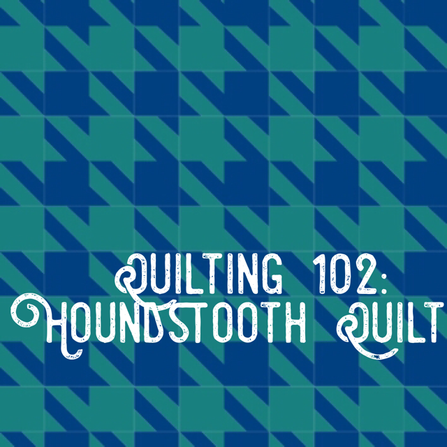 Quilting 102 Houndstooth.png