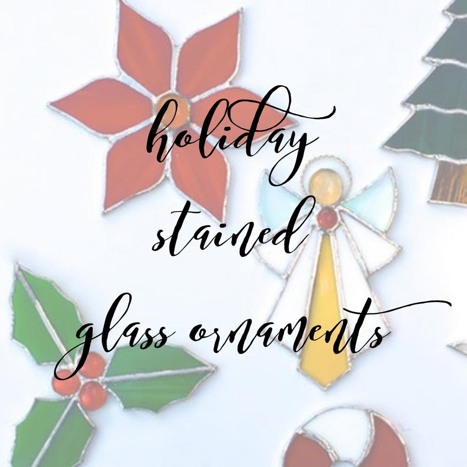 Holiday Stained Glass Ornaments.jpg