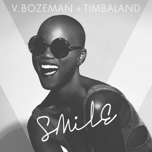 """V. BOZEMAN + TIMBALAND """"SMILE"""""""