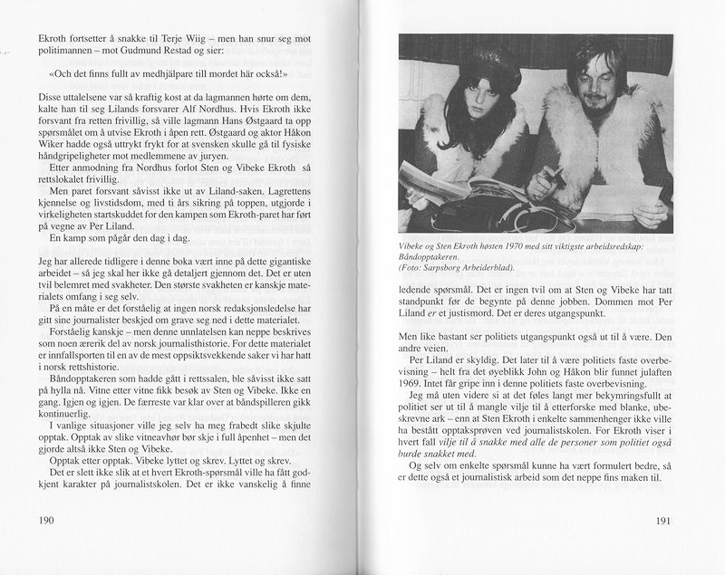 Oppslag fra Tore Sandbergs bok Øksedrapene i Lille Helvete, 1992. Vibeke og Sten startet sin etterforskning om livstidsdommen umiddelbart etter at Liland fikk sin livstidsdom.