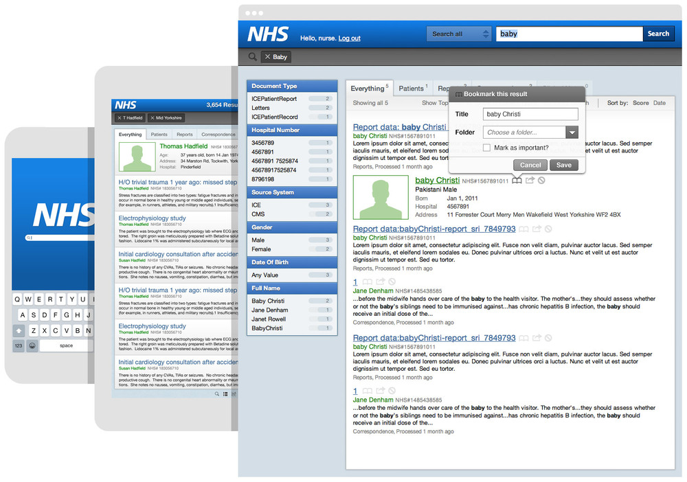 For the NHS we created an electronic medical record  search that makes it easier and faster for hospital staff to access a range of patient data.