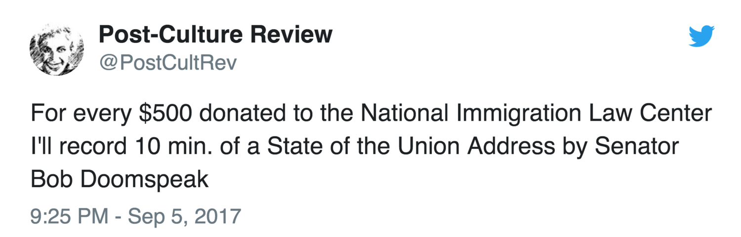 For every $500 donated to the National Immigration Law Center I'll record 10 min. of a State of the Union Address by Senator Bon Doomspeak— (@PostCultRev)