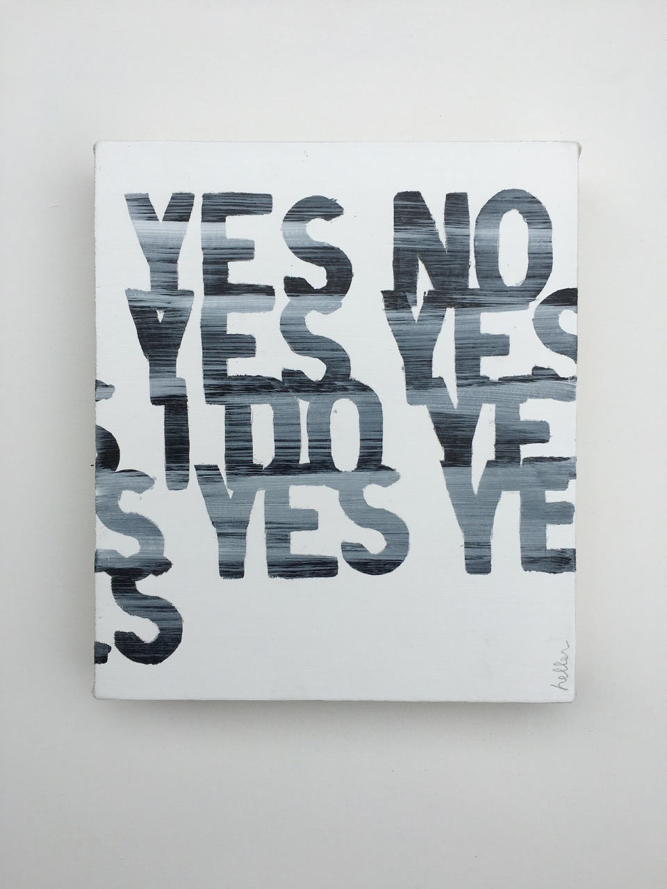 Matthew Heller,  Yes No Yes Yes I Do Yes Yes Yes,  2016, Acrylic on canvas, 11 x 9.5 inches