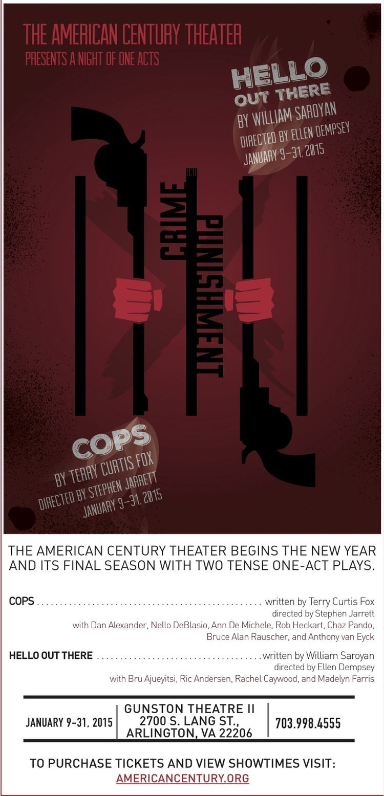 """Hello Out Thereby William Sorayan - January 9 - 31, 2015 (click for tix)The American Century TheaterThe Gunston Arts Center, Theatre IIAfter the gun smoke has cleared, the audience meets the lonely, jailed hero of the short masterpiece. The """"Punishment"""" chapter of the evening is the tale of an unlikely romance that evokes both hope and hopelessness.Bru will appear as the"""