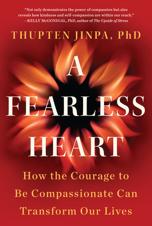 A Fearless Heart: How the Courage to Be Compassionate Can Transform Our Lives, By: Thupten Jinpa.  Based on the landmark course in compassion training Jinpa helped create at Stanford Medical School, A Fearless Heart shows us that we actually fear compassion. We worry that if we are too compassionate with others we will be taken advantage of, and if we are too compassionate with ourselves we will turn into slackers. Using science, insights from both classical Buddhist and western psychology, and stories both from others and from his own extraordinary life, Jinpa shows us how to train our compassion muscle to relieve stress, fight depression, improve our health, achieve our goals, and change our world.