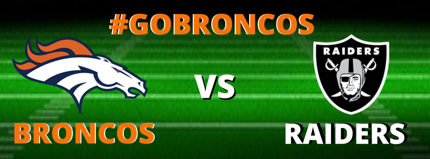 BRONCOS VS RAIDERS