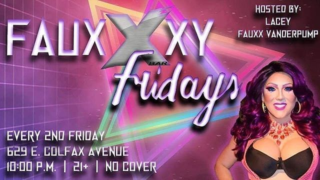 This DTF Friday get out to X Bar and catch Lacey Vaderpump hosting Fauxxxy Fridays with all the hottest entertainers. Join us on the dance floor and twirl the night away!