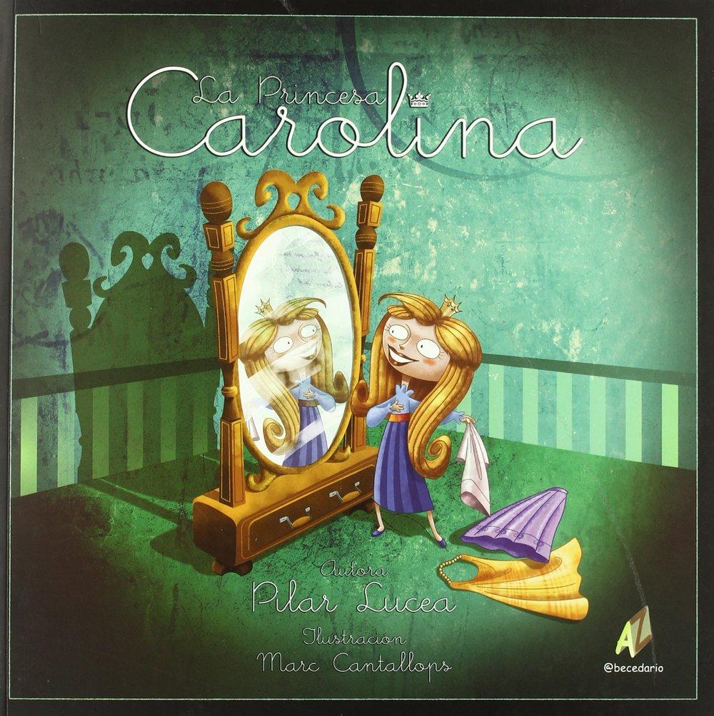 La princesa Carolina