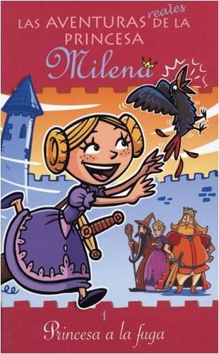 Las aventuras (reales) de la princesa Milena