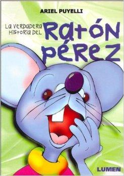 La verdadera historia del Ratón Perez