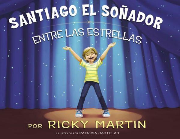 Santiago el soñador - Ricky Martin