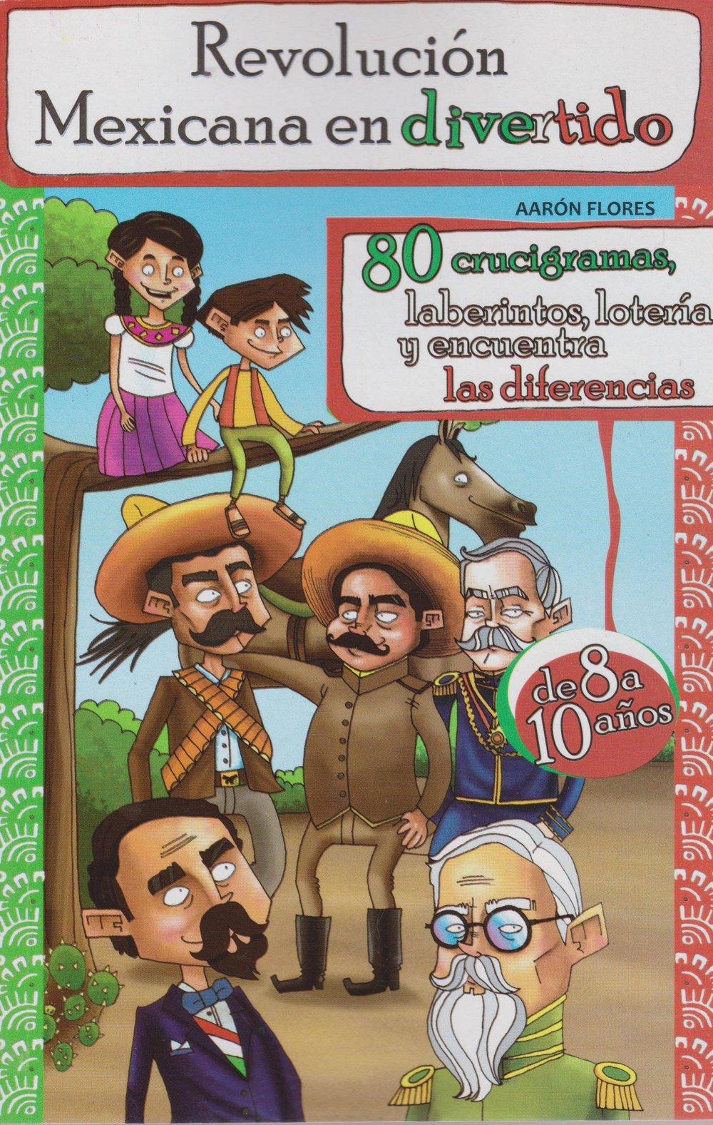 La Revolución Mexicana en Divertido
