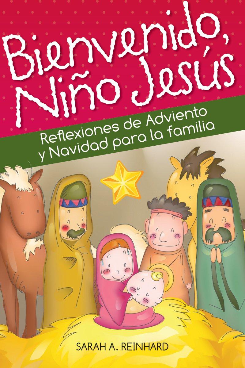 Bienvenido Niño Jesús