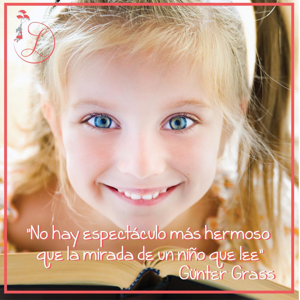 """Frases Célebres: """"No hay espectáculo más hermoso que la mirada de un niño que lee"""" Günter Grass"""