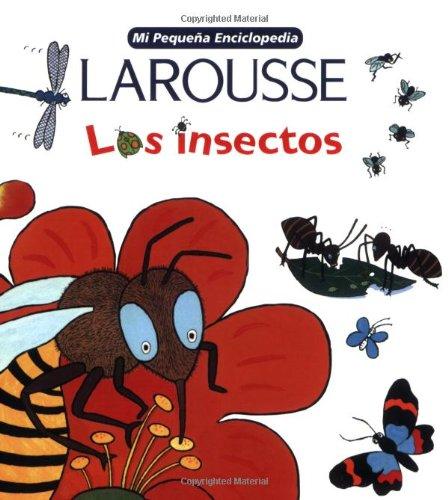 Mi Pequeña Enciclopedia: Los Insectos