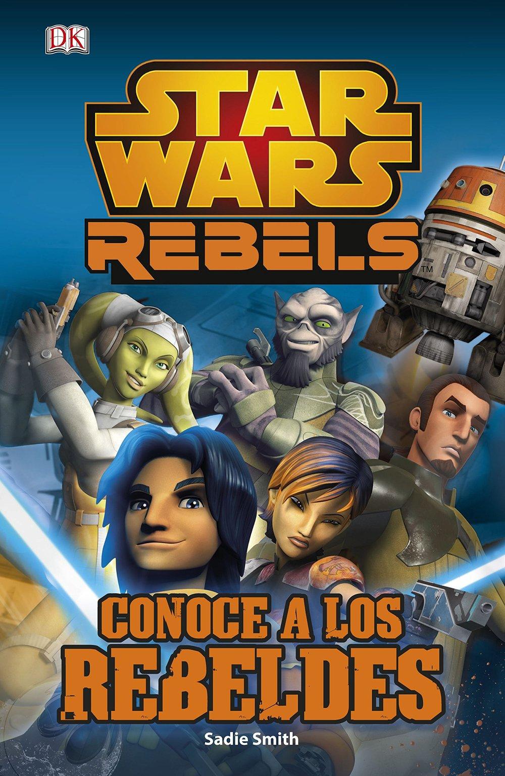 Star Wars: Conoce a los Rebeldes