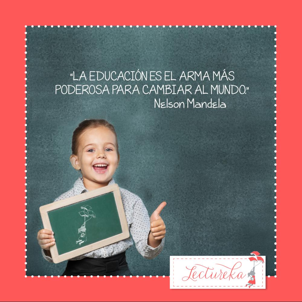 """Frases Célebres: """"La educación es el arma más poderosa para cambiar al mundo"""" Nelson Mandela"""