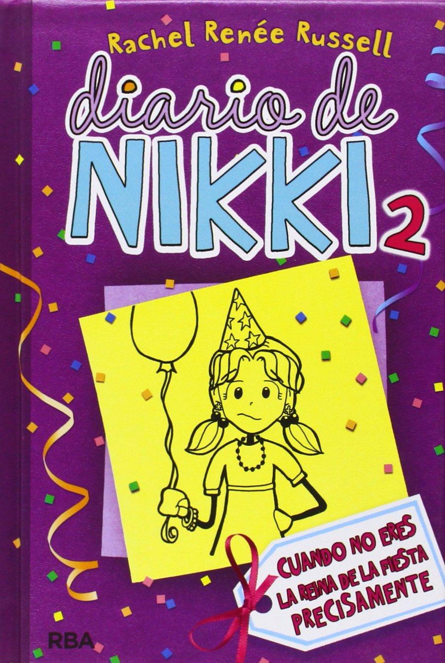 Diario de Nikki 2: cuando no eres la reina de la fiesta precisamente
