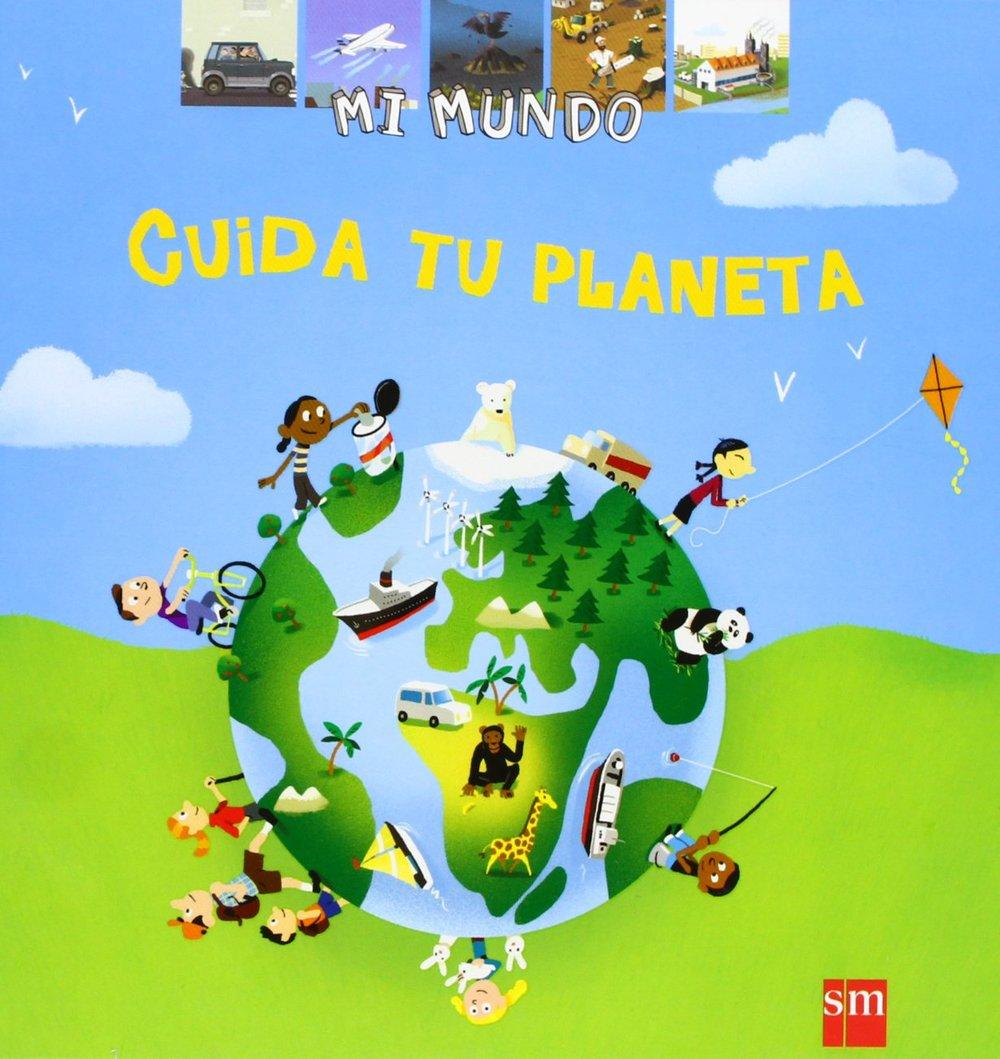 Mi munda: Cuida tu Planeta