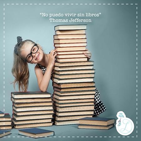 """Frases Célebres: """"No puedo vivir sin libros""""Thomas Jefferson"""
