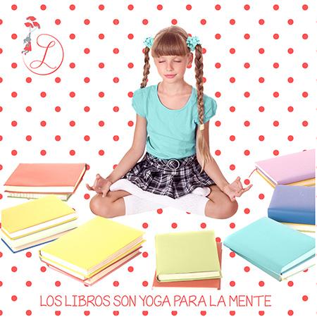 """Frases Célebres: """"Los libros son yoga para la mente"""""""