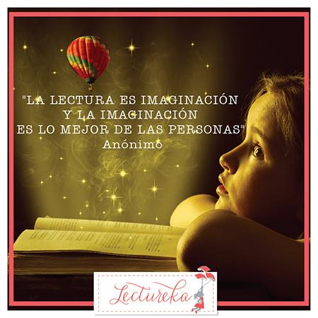 """Frases Célebres: """"La lectura es imaginación y la imaginación es lo mejor de las personas"""""""