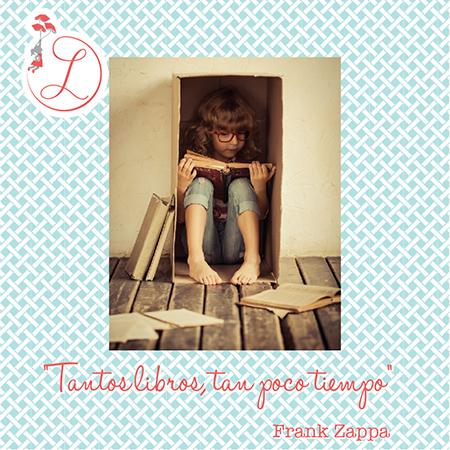 """Frases Célebres: """"Tantos libros, tan poco tiempo"""" Frank Zappa"""
